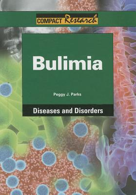 Bulimia By Park, Peggy J.